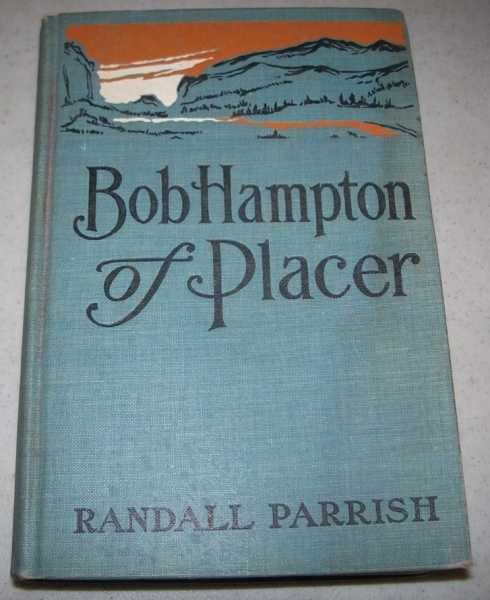 Bob Hampton of Placer, Parrish, Randall