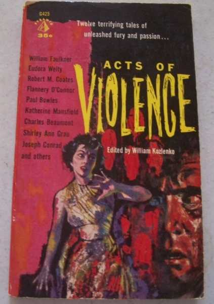 Acts of Violence, Kozlenko, William (ed.)