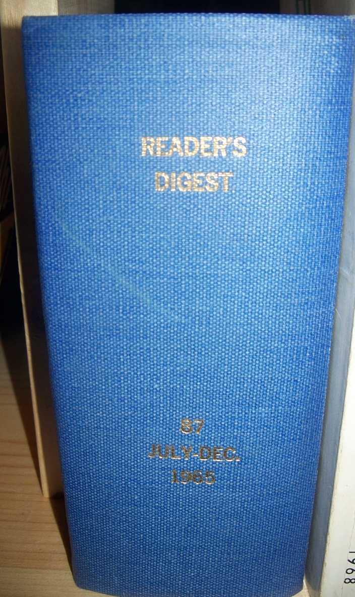 The Reader's Digest Volume 87, July-December 1965 Bound in One Volume, N/A