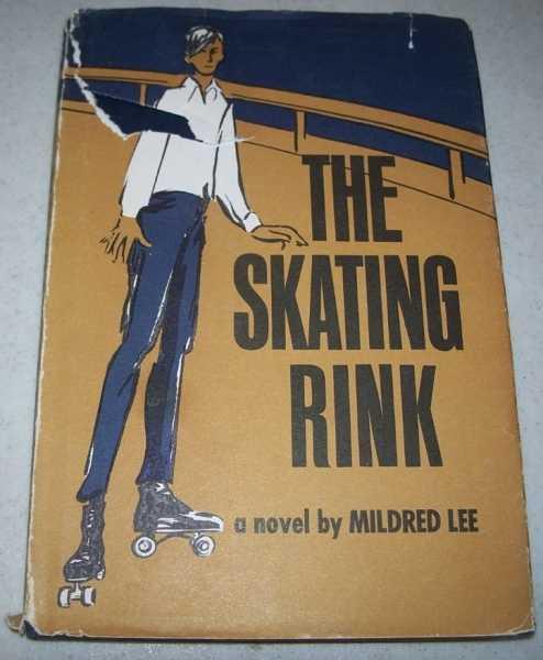 The Skating Rink: A Novel, Lee, Mildred
