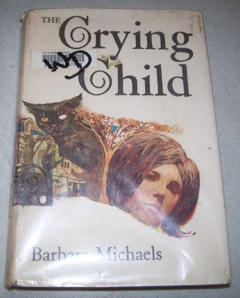 The Crying Child, Michaels, Barbara