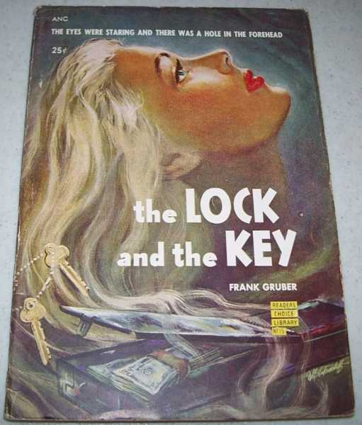 The Lock and the Key (Readers Choice Library No. 15), Gruber, Frank