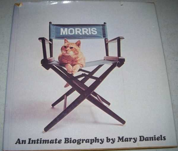 Morris: An Intimate Biography, Daniels, Mary