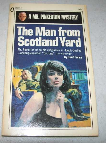 The Man From Scotland Yard: A Mr. Pinkerton Mystery, Frome, David
