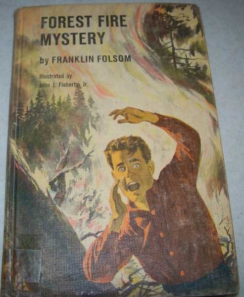 The Forest Fire Mystery: A Wilderness Mystery, Folsom, Franklin