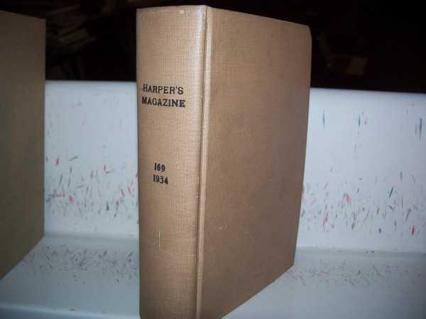 Harper's Magazine Volume 169, June-November 1934 Bound Together in One Volume, N/A