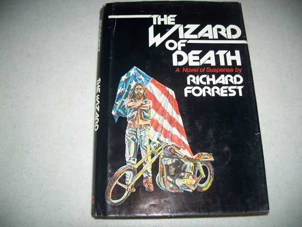 The Wizard of Death: A Novel of Suspense, Forrest, Richard