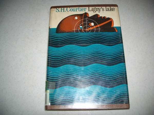 Ligny's Lake: An Inner Sanctum Mystery, Courtier, S.H.