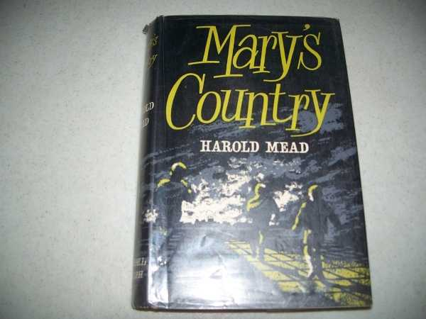 Mary's Country, Mead, Harold