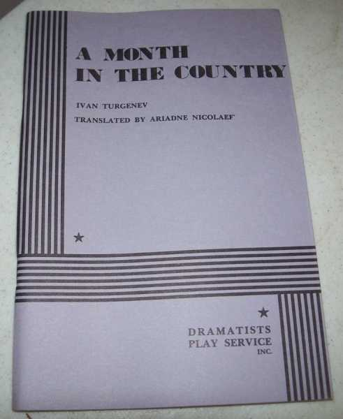 A Month in the Country, Turgenev, Ivan; Nicolaef, Ariadne