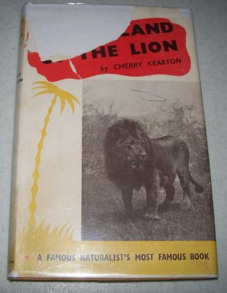 In the Land of the Lion, Kearton, Cherry