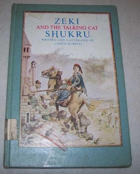 Zeki and the Talking Cat Shukru, Kubinyi, Laszlo