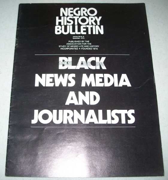 Negro History Bulletin Volume 36, No. 8, August 1973, N/A