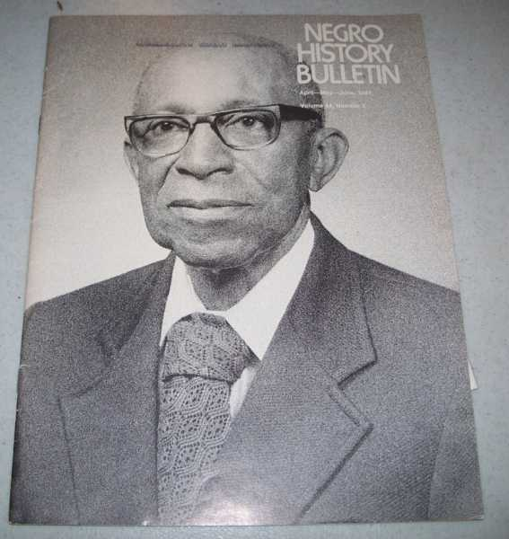Negro History Bulletin Volume 44, Number 2, April-May-June 1981, N/A