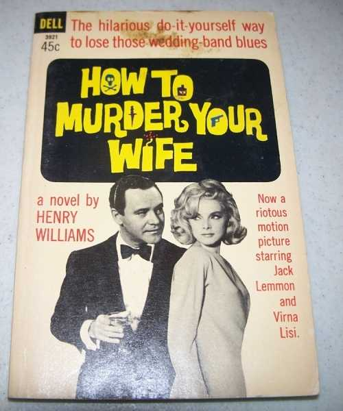 How to Murder Your Wife, Williams, Henry