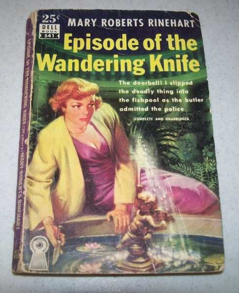 Episode of the Wandering Knife, Rinehart, Mary Roberts