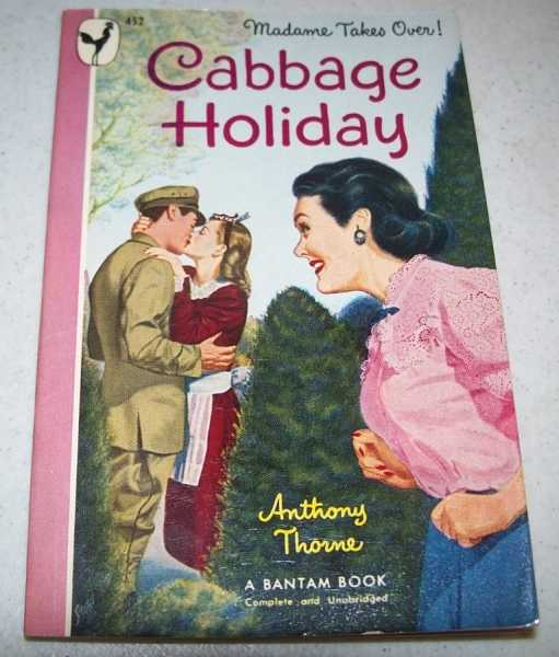 Cabbage Holiday, Thorne, Anthony