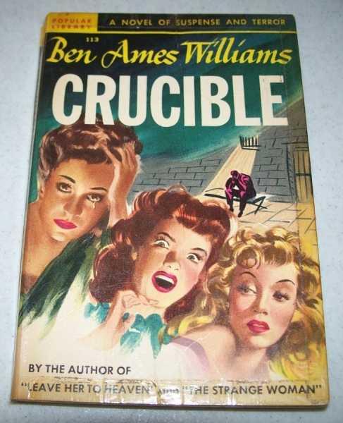 Crucible, Williams, Ben Ames
