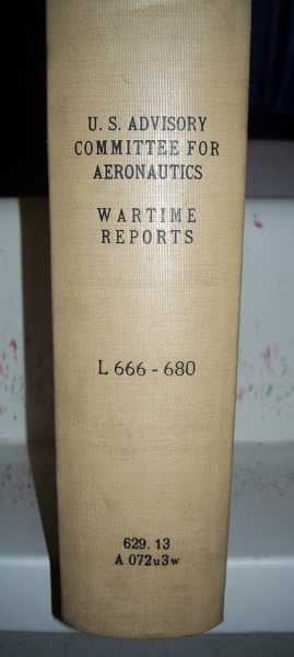 National Advisory Committee for Aeronautics (NACA) Wartime Report L666-L680, Various