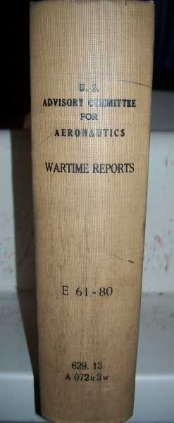 National Advisory Committee for Aeronautics (NACA) Wartime Report E61-E80, Various