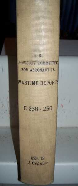 National Advisory Committee for Aeronautics (NACA) Wartime Report  E238-E250, Various