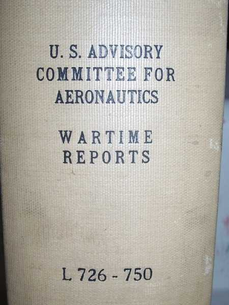 National Advisory Committee for Aeronautics (NACA) Wartime Report L726-L750, Various