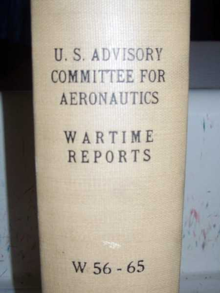 National Advisory Committee for Aeronautics (NACA) Wartime Report W56-W65, Various