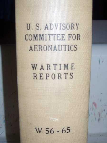 National Advisory Committee for Aeronautics (NACA) Wartime Report W56-W65, Various