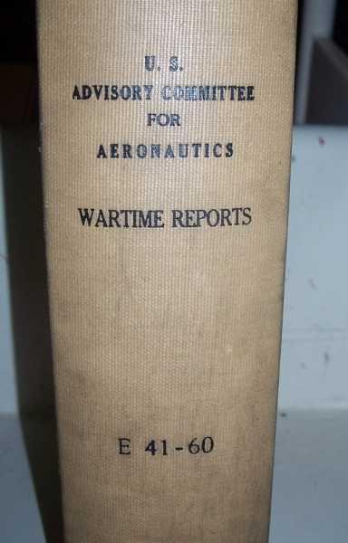 National Advisory Committee for Aeronautics (NACA) Wartime Report E41-E60, Various