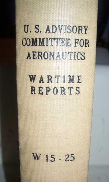National Advisory Committee for Aeronautics (NACA) Wartime Report W15-W25, Various