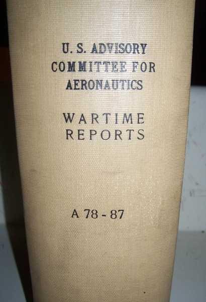 National Advisory Committee for Aeronautics (NACA) Wartime Report A78-A87, Various