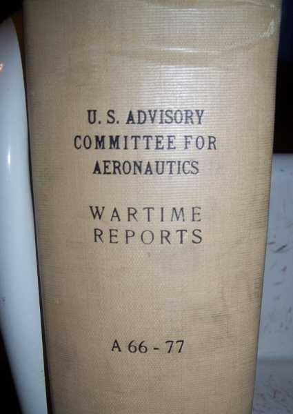 National Advisory Committee for Aeronautics (NACA) Wartime Report A66-A77, Various