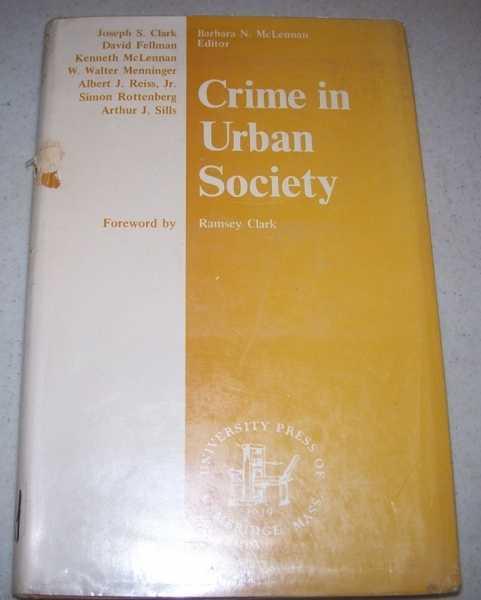 Crime in Urban Society, McLennan, Barbara N. (ed.)