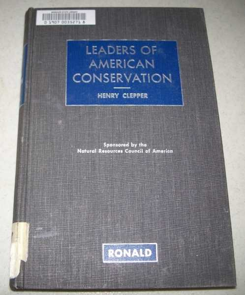 Leaders of American Conservation, Clepper, Henry (ed.)