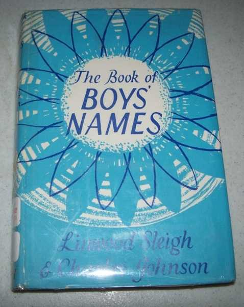 The Book of Boys' Names, Sleigh, Linwood and Johnson, Charles