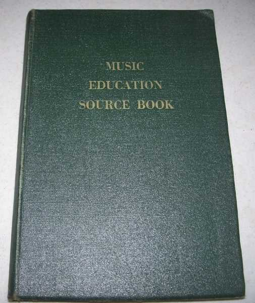 Music Education Source Book, Morgan, Hazel Nohavec (ed.)