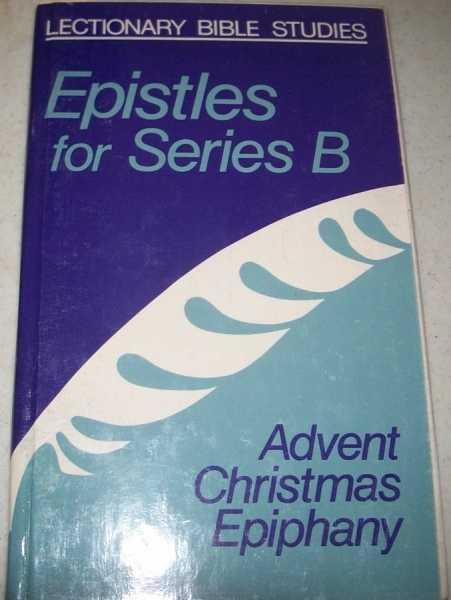 Advent Christmas Epiphany (Lecitonary Bible Studies), N/A
