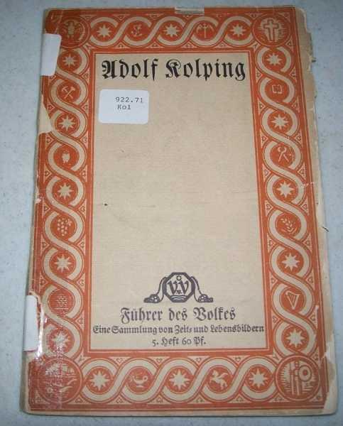 Adolf Kolping der Gesellenvater, Franz, Dr. Albert