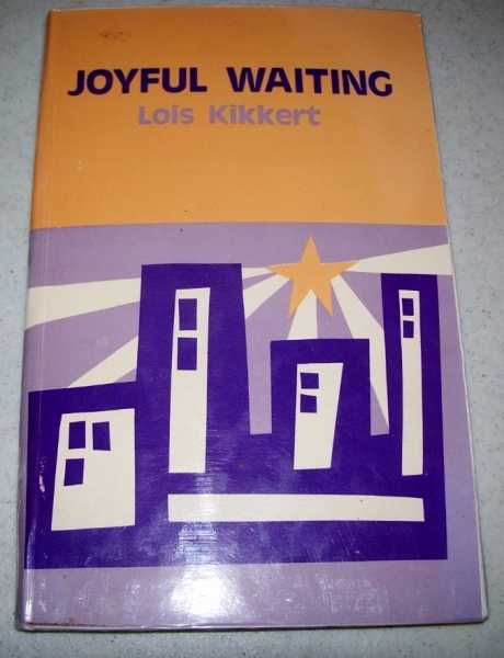 Joyful Waiting, Kikkert, Lois