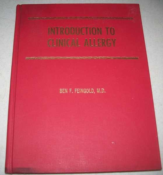 Introduction to Clinical Allergy, Feingold, Ben F.
