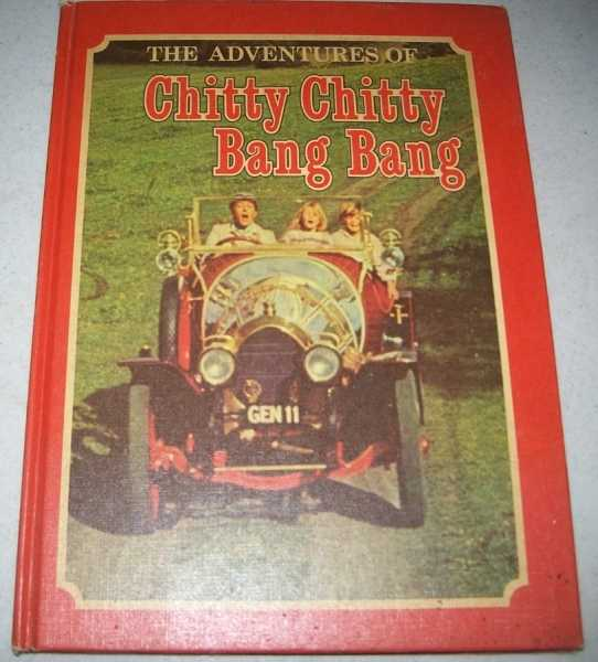 The Adventures of Chitty Chitty Bang Bang: A Special Motion Picture Edition, Miller, Albert G.; Fleming, Ian