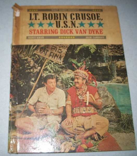 Walt Disney Presents Lt. Robin Crusoe, U.S.N., Jacobs, Frank; Walsh, Bill and DaGradi, Don