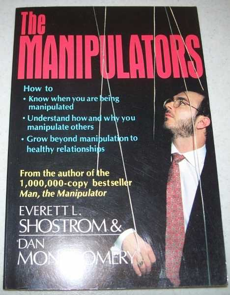 The Manipulators, Shostrom, Everett L. and Montgomery, Dan