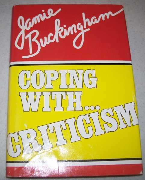 Coping with Criticism, Buckingham, Jamie