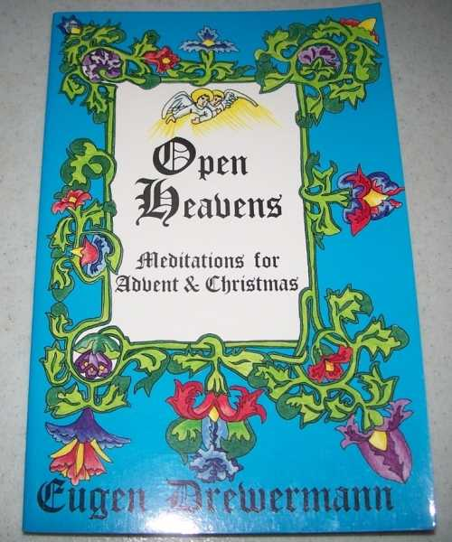Open Heavens: Meditations for Advent and Christmas, Drewermann, Eugen