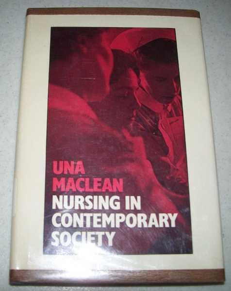 Nursing in Contemporary Society, MacLean, Una