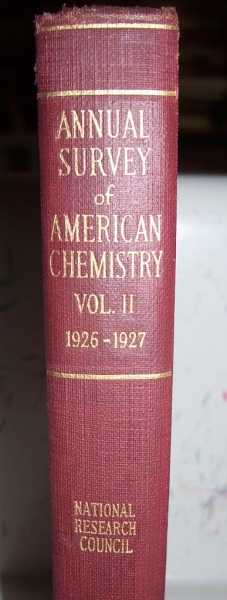 Annual Survey of American Chemistry Volume II: July 1, 1926-July 1, 1927, West, Clarence J. (ed.)