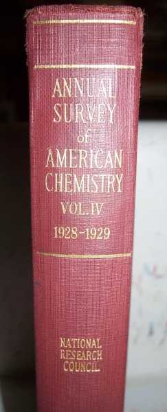 Annual Survey of American Chemistry Volume IV: July 1, 1928-December 31, 1929, West, Clarence J. (ed.)