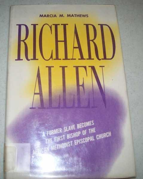 Richard Allen, Mathews, Marcia M.