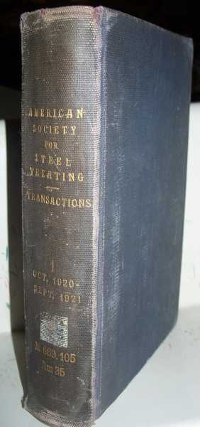Transactions American Society for Steel Treating Volume I: October 1920-October 1921, N/A